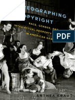 KRAUT, Anthea- Choreographing Copyright_ Race, Gender, and Intellectual Property Rights in American Dance-Oxford University Press (2015)