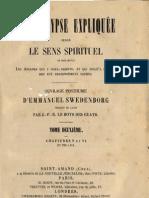 Em Swedenborg L'APOCALYPSE EXPLIQUEE TomeDeuxieme Chapitres v Et VI Numeros 296 414 LeBoysDesGuays 1856