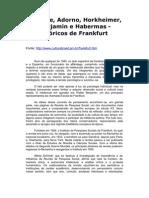 Marcuse, Adorno, Horkheimer, Benjamin e Habermas - Teóricos de Frankfurt