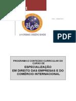 2011 - ESPECIALIZAÇÃO em DIREITO de EMPRESAS e do COMÉRCIO INTERNACIONAL