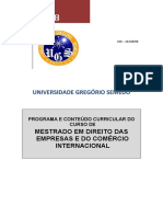 2008 - MESTRADO EM DIREITO DAS EMPRESAS E DO COMÉRCIO INTERNACIONAL
