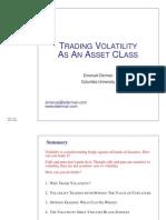 Trading Volatility as an Asset Class Emmanuel Derman