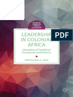 Leadership in Colonial Africa_ Disruption of Traditional Frameworks and Patterns (2014, Palgrave Macmillan US)