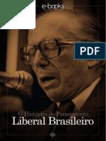 O histórico do pensamento liberal brasileiro