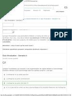 Quiz dévaluation - Semaine 4  Quiz dévaluation - Semaine 4  ICCF10-3 Courseware