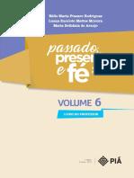 volume_6_Passado_Presente_e_F_.pdf;filename_= UTF-8''volume%206%20Passado%20Presente%20e%20F%C3%A9.pdf