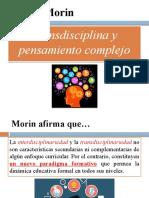 TRANSDISCIPLINA Y PENSAMIENTO COMPLEJO...MORIN E.