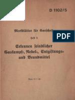 Merkblätter für Gasschutz Heft 5 - Erkennen feindlicher Gaskampf-, Nebel-, Entgiftungs- und Brandmittel - 1942