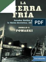 La Guerra Fria - Ronald E Powaski