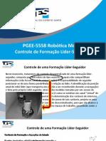 PGEE5558 Conjunto 8 - Controle de Formacao Lider-Seguidor