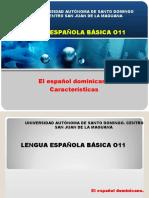 Let 011 Unidad VI ppt Caracteristicas Espanol dominicano