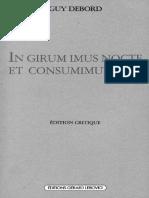In girum imus nocte et consumimur igni by Debord Guy