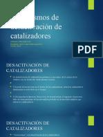 Desactivación de catalizadores