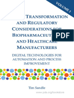 Digital Transformation and Regulatory Considerations for Biopharmaceutical and Healthcare Manufacturers Volume 1 Digital Technologies for Automation and Process Improvement