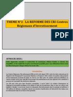 THEME N°2 LA REFORME DES CENTRES REGIONAUX D_INVESTISSEMENT.docx