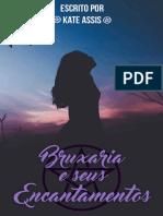 Kate Assis - Bruxaria e seus Encantamentos (oficial).pdf