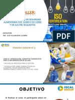SESION N°1 CURSO TALLER - INTERPRETACIÓN E IMPLEMENTACIÓN DEL SISTEMA DE SEGURIDAD ALIMENTARIA FSSC 22000 E ISO 22000 Y DE SUS PROGRAMAS PRE-REQUISITO.pdf