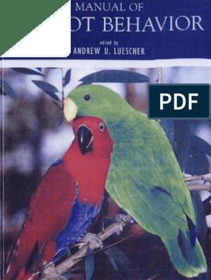 Manual of Parrot Behavior | Parrot | Beak