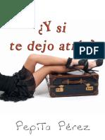 _Y si te dejo atras_ - Pepita Perez
