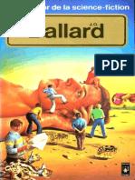 Ballard,J.G.-[Livre d'or de la SF-15]Le livre d'or de J.G. Ballard [SF (nouvelles)]