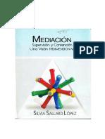 Sallard, Silvia (2009) Mediacion. Supervision y. Contención.  Una visión triddimensional