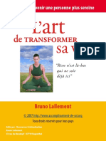 L'Art de Transformer Sa Vie Ou Comment Devenir Une Personne Plus Sereine - Bruno Lallement