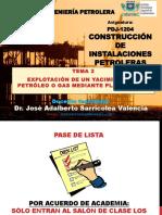 CIP - UT2 - Explotacion de un Yacimiento de Petroleo o Gas mediante Plataformas - Dr. Jose A. Sarricolea Valencia