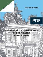 Administraţia românească în Cadrilater (1913-1940)-Tudor Constantin