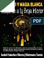 Rituales y Magia Blanca - Buscando a tu bruja interior - Isabel Sanchez Rivera.pdf