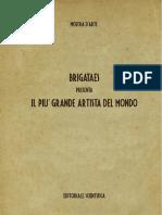 Brigataes_presenta_Il_piu_grande_artista