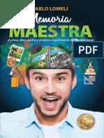 Memoria Maestra_ ¡Activa, desarrolla y acelera el potencial de tu memoria! (Spanish Edition).pdf