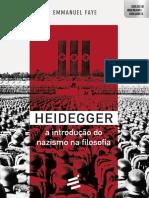 Emmanuel Faye - Heidegger. A introdução do fascismo na filosofia.pdf