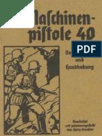 Die Mas Chin en Pi Stole 40 - Beschreibung Und Hand Ha Bung