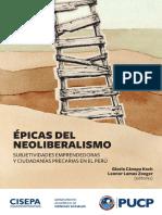 Épicas del neoliberalismo. Subjetividades emprendedoras y ciudadanías precarias en el Perú.pdf