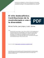 Michel Farina, Juan Jorge y Luzzi, Si (..) (2010). El nino dodecafonico. Contribuciones de la musicoterapia a una clinica de la diversidad