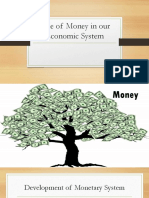 1 THE ROLE OF MONEY IN OUR ECONOMIC SYSTEM