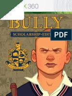 Bully Scholarship Edition Manual