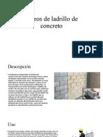 Ladrillos de concreto y bloques con hueco