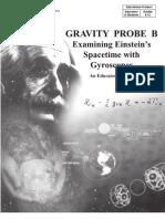 Gravity Probe B Examining Einstein's Spacetime With Gyroscopes