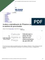 Acelere a inicialização do Windows utilizando todos os núcleos do processador