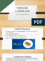 TIPOS DE LADRILLOS
