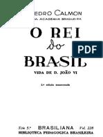 1935 - O rei do Brasil - Vida de D. João VI.pdf