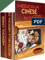 MEDICINA CINESE E LE SUE RICETTE Scopri Come Dimagrire Velocemente Con La Dieta Orientale e Le Sue-- ... Interiore e Cura Te Stesso (Italian Edition)