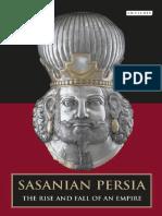 Sasanian Persia The Rise and Fall of an Empire - Touraj D..pdf
