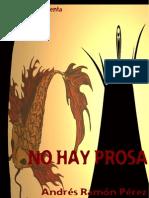 NO HAY PROSA