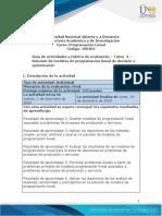 Guía de actividades y Rúbrica de evaluación - Tarea 4 - Solución de modelos de programación lineal de decisión y optimización