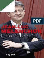 L Ere Du Peuple Jean Luc Melenchon
