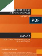 METODOLOGIA DE LA CS. SOCIALES DIAPOSITIVAS DE LA UNIDAD 3