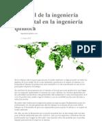 El papel de la ingeniería ambiental en la ingeniería química