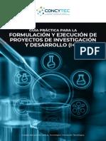 GUÍA PRÁCTICA PARA LA FORMULACIÓN Y EJECUCIÓN  DE PROYECTOS DE INVESTIGACIÓN Y DESARROLLO-04-11-2020.pdf.pdf